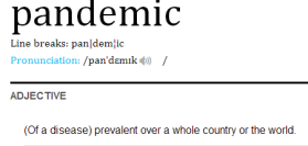 dictionary definition of the word pandemic